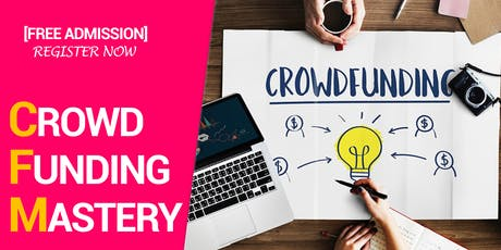 How To Fund, Start & Grow Your Business With Proven Crowdfunding Strategy tickets