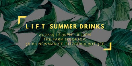 LIFT Summer Drinks tickets