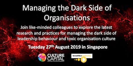 Managing the Dark Side of Organisations tickets