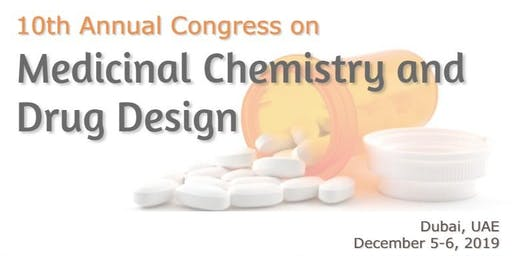 10th Annual Congress on Medicinal Chemistry and Drug Design