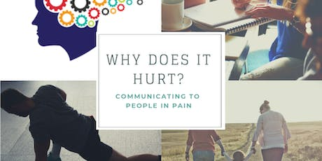"""Why Does it Hurt?"" - Communicating to People in Pain tickets"