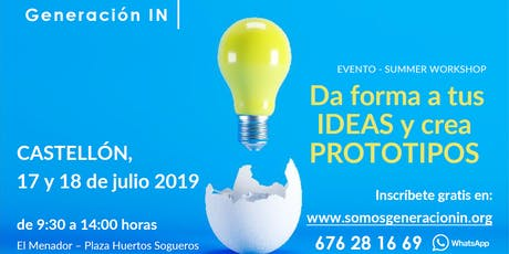 Taller de  emprendimiento:  Da forma a tus ideas a través de prototipos entradas