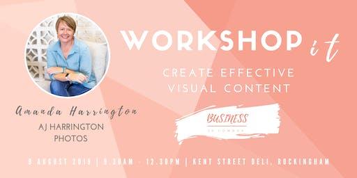 Create Effective Visual Content