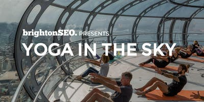 Yoga in the Sky - before brightonSEO!