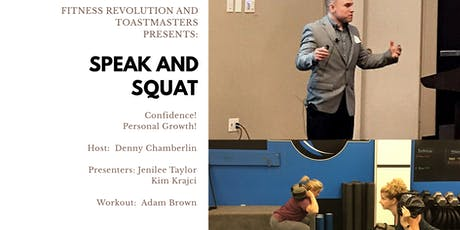 Speak and Squat tickets
