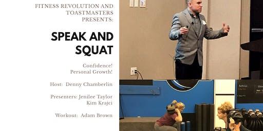 Speak and Squat