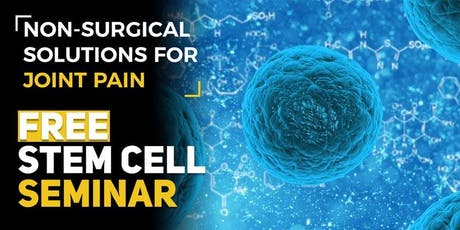 FREE Stem Cell and Regenerative Medicine Seminar - Wichita, KS 7/16 tickets