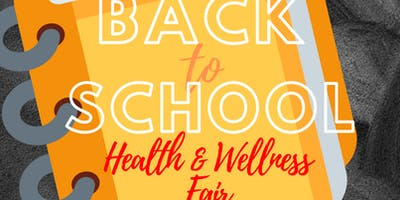 Back to School Health and Wellness Fair