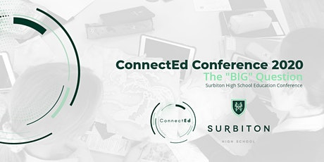 Surbiton High School Education Conference - ConnectEd2020 tickets