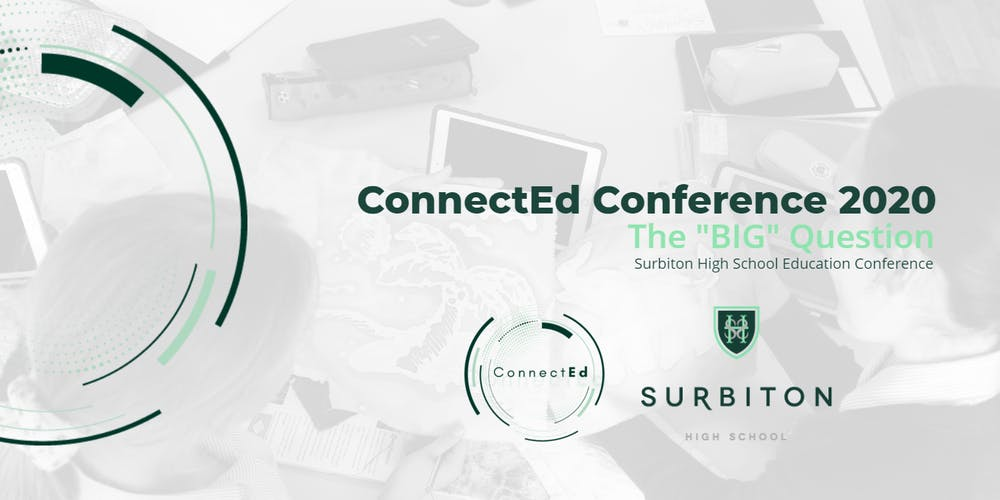 Surbiton High School Education Conference - ConnectEd2020
