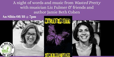 A Night of Words & Music w Liz Fulmer & Jamie  Beth Cohen tickets