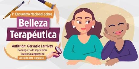 Encuentro Nacional sobre Belleza Terapéutica entradas