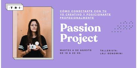 """Talleres Club TRI: """"Passion Project"""" por Lali Bonomini entradas"""