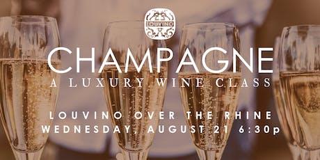 LouVino OTR: Champagne, A Luxury Wine Class tickets