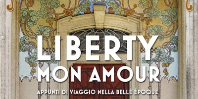 "Mostra ""Liberty Mon Amour"""