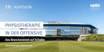 Physiotherapie in der Offensive - Das Branchenevent auf Schalke 30.10.2019