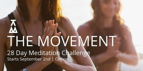 The Movement - 28 Day Meditation Challenge tickets