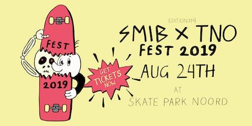 SMIB & TNO FEST 2019