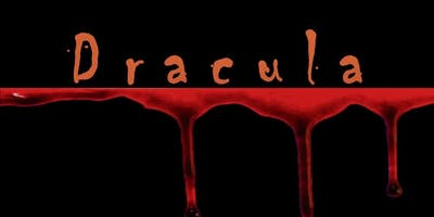 Dracula - Presented by The Lord Stirling Theater Company - Friday October 4
