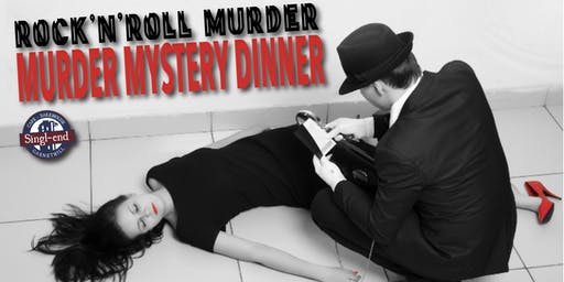 Murder Mystery Dinner - Rock'N'Roll Murder
