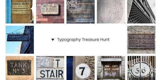 Typography Treasure Hunt - Saturday event