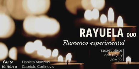 Flamenco experimental in a secret place - Rayuala tickets