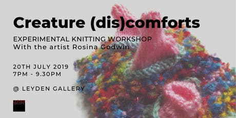 Creature (dis)comforts   Experimental Knitting Workshop  tickets