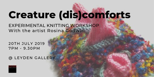 Creature (dis)comforts | Experimental Knitting Workshop