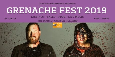 Adelaide Wine Markets - GRENACHE FEST 2019  tickets