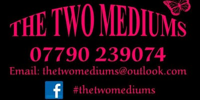 Charity Event - The Two Mediums present An Evening of Mediumship