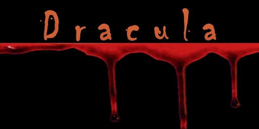 Dracula - presented by The Lord Stirling Theater Company - Sat. October 5
