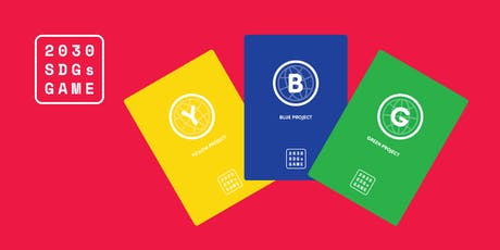2030 Sustainable Development Goals Game - London July 2019 #SDGs tickets
