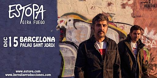 ESTOPA presenta GIRA FUEGO en Barcelona (2ª Fecha)