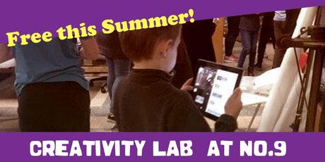 Creativity Lab @No. 9! (Ages 7- 15 yrs) tickets