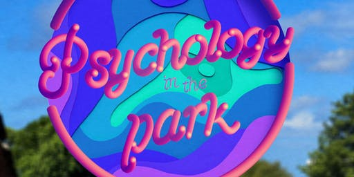 Psychology in the Park                                    #PsychInThePark