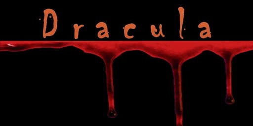 Dracula - presented by The Lord Stirling Theater Company - Friday, Oct 11