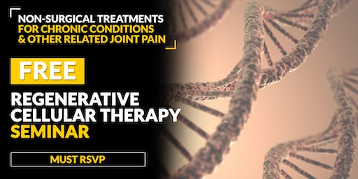 FREE Regenerative Stem Cell Therapy Seminar - Dyer, IN 7/19 6PM