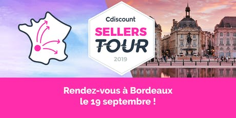 Cdiscount Sellers Tour - Bordeaux tickets