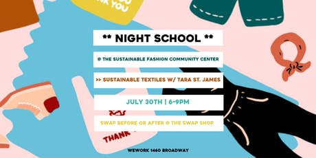 Night School: Intro to Sustainable Textiles w/ Tara St. James tickets