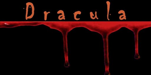 Dracula - presented by The Lord Stirling Theater Company - Sunday October 6