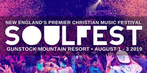 Soulfest - World Vision Volunteer - Gilford, NH - Day 3