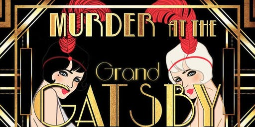 Murder at the Grand Gatsby - Murder Mystery Dinner