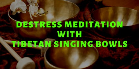 Destress Meditation with Tibetan Singing Bowls tickets
