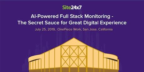 Site24x7 San Jose Meetup   July 24th, 2019 tickets