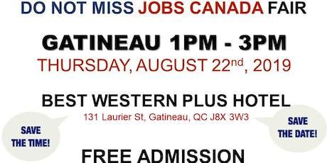 Gatineau Job Fair - August 22nd, 2019 tickets