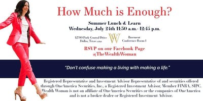"""How Much is Enough?"" Lunch & Learn"