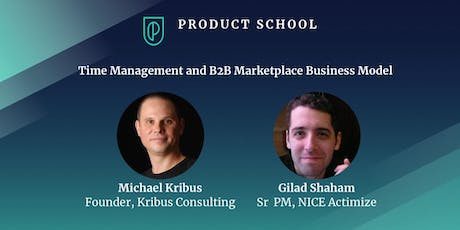 Time Management and B2B Marketplace Business Model tickets