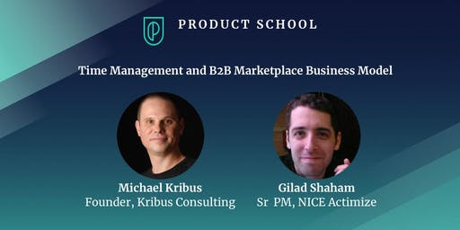 Time Management and B2B Marketplace Business Model
