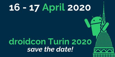 droidcon Italy 2020 - Conference (16-17 April)