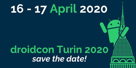 droidcon Turin 2020 - Italy's Largest Android Conference (16-17 April) biglietti